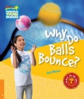 Why Do Balls Bounce? Level 6 Factbook (Paperback)