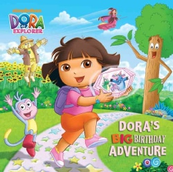 Dora's Big Birthday Adventure (Paperback)