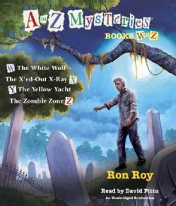 A to Z Mysteries Books W to Z: The White Wolf / The X'ed-Out X-Ray / The Yellow Yacht / The Zombie Zone (CD-Audio)