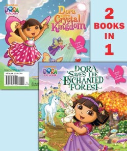 Dora Saves the Enchanted Forest / Dora Saves Crystal Kingdom (Paperback)