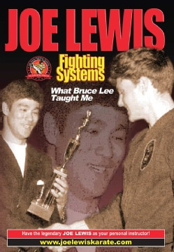 Joe Lewis Fighting Systems: What Bruce Lee Taught Me (DVD)