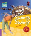 Why Do Swings Swing? Level 4 Factbook (Paperback)