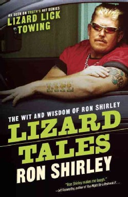 Lizard Tales: The Wit and Wisdom of Ron Shirley (Paperback)