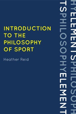 Introduction to the Philosophy of Sport (Hardcover)