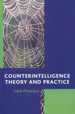 Counterintelligence Theory and Practice (Paperback)