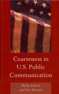 Coarseness in U.S. Public Communication (Hardcover)