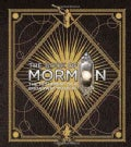 The Book of Mormon: The Testament of a Broadway Musical (Hardcover)