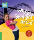 Why Do Bridges Arch? Level 3 Factbook (Paperback)
