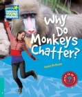 Why Do Monkeys Chatter? Level 5 Factbook (Paperback)