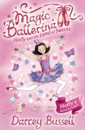 Holly and the Land of Sweets: Holly's Adventures (Paperback)