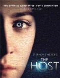The Host: The Official Illustrated Movie Companion (Paperback)