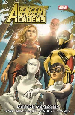 Avengers Academy: Second Semester (Paperback)