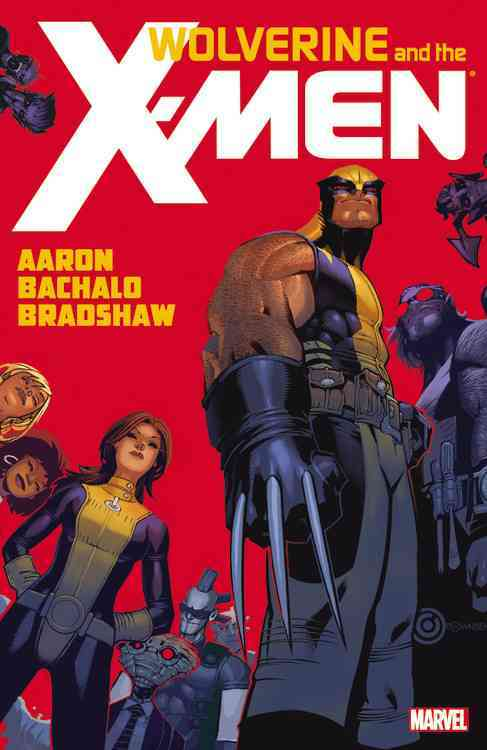 Wolverine & The X-Men 1 (Paperback)