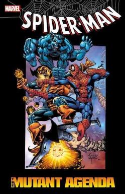 Spider-Man: The Mutant Agenda (Paperback)
