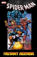 Spider-Man: The Mutant Agenda (Paperback)