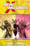 New Mutants 7: Fight the Future (Paperback)
