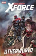 Uncanny X-Force 5: Otherworld (Paperback)
