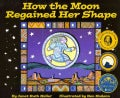 How the Moon Regained Her Shape (Paperback)