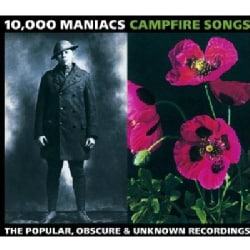 10000 Maniacs - Campfire Songs