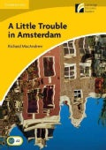 A Little Trouble in Amsterdam Level 2 Elementary/Lower-intermediate (Paperback)