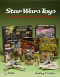 Star Wars Toys: A Super Collector's Wish Book (Hardcover)