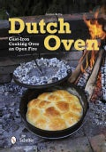 Dutch Oven: Cooking Over an Open Fire (Paperback)