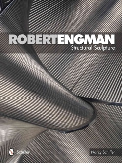 Robert Engman: Structural Sculpture (Hardcover)