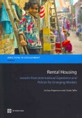 Rental Housing: Lessons from International Experience and Policies for Emerging Markets (Paperback)