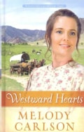 Westward Hearts (Hardcover)