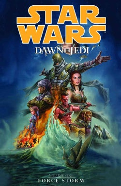 Star Wars: Dawn of the Jedi 1: Force Storm (Paperback)