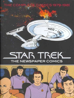 Star Trek 1: The Newspaper Comics: Complete Dailies and Sundays 1979-1981 (Hardcover)