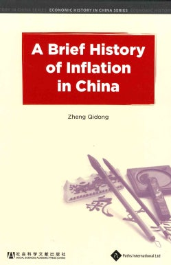 A Brief History of Inflation in China (Hardcover)