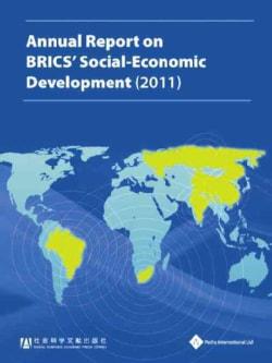 Annual Report on Brics' Social-Economic Development 2011 (Paperback)