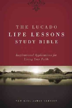 The Lucado Life Lessons Study Bible: New King James Version, Inspirational Applications for Living Your Faith (Hardcover)