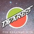 Tavares - Greatest Hits