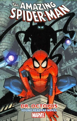 Amazing Spider-Man 3: Dr. Octopus Young Readers Novel (Paperback)