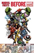 Marvel Firsts: Before Marvel Now! (Paperback)