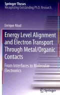 Energy Level Alignment and Electron Transport Through Metal/Organic Contacts: From Interfaces to Molecular Electr... (Hardcover)