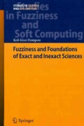 Fuzziness and Foundations of Exact and Inexact Sciences (Hardcover)