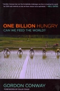 One Billion Hungry: Can We Feed the World? (Paperback)