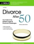 Divorce After 50: Your Guide to the Unique Legal & Financial Challenges (Paperback)
