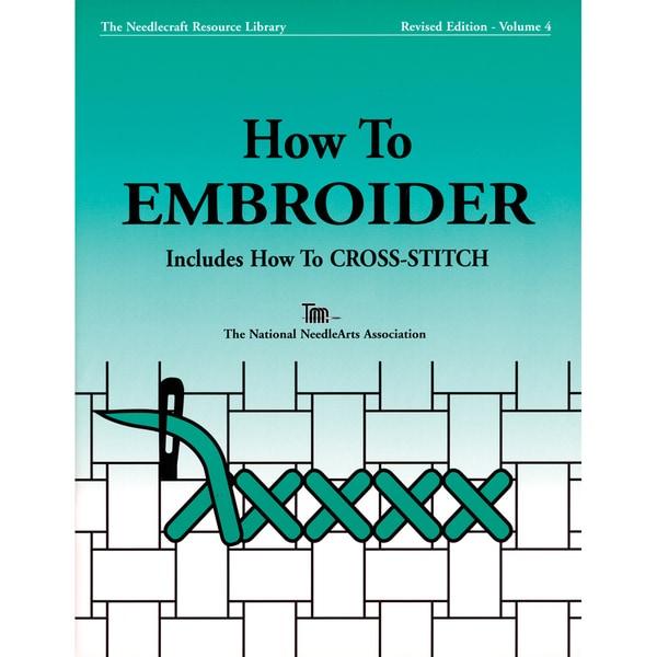 TNNA Books-How To Embroider & Cross-Stitch