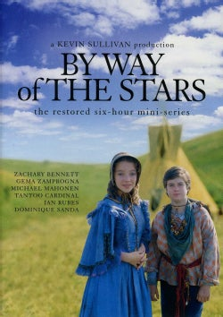 By Way of the Stars: The Restored Six Hour Mini Series (DVD)