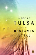 A Map of Tulsa: A Novel (Paperback)