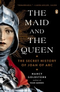 The Maid and the Queen: The Secret History of Joan of Arc (Paperback)