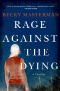 Rage Against the Dying (Hardcover)