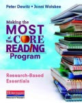 Making the Most of Your Core Reading Program: Research-Based Essentials (Paperback)