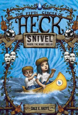 Snivel: The Fifth Circle of Heck (Paperback)