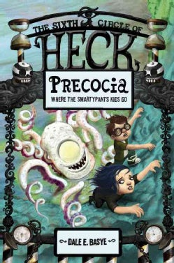 Precocia: The Sixth Circle of Heck (Hardcover)