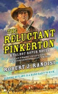 The Reluctant Pinkerton: A Talbot Roper Novel (Paperback)